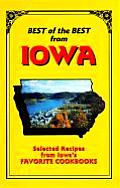 Best of the Best from Iowa Selected Recipes from Iowas Favorite Cookbooks