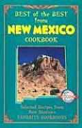 Best of the Best from New Mexico Cookbook: Selected Recipes from New Mexico's Favorite Cookbooks (Best of the Best Cookbook)