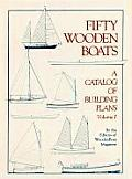 Fifty Woodenboats A Catalog of Building Plans
