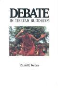 Debate in Tibetan Buddhism (Textual Studies & Translations in Indo-Tibetan Buddhism)