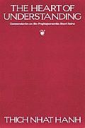 Heart of Understanding Commentaries on the Prajnaparamita Heart Sutra