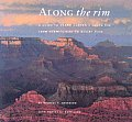 Along The Rim A Guide To Grand Canyons South Rim