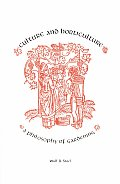 Culture & Horticulture A Philosophy of Gardening