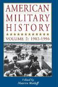 American Military History, Vol. 2: 1902-1996