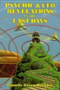 Psychic & Ufo Revelations In The Last Da