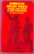 American Indian Magic: Sacred Pow Wows & Hopi Prophecies Cover
