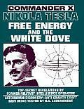 Nikola Tesla: Free Energy & the White Dove