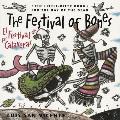 El Festival de las Calaveras The Festival of the Bones