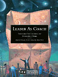 Leader As Coach Strategies For Coaching
