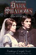 Dark Shadows Memories: 35th Anniversary Edition