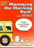 Managing The Morning Rush Shaping Up You