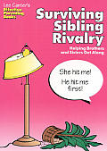 Surviving Sibling Rivalry (Lee Canter's Effective Parenting Books)