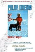 Polar Dream The First Solo Expedition by a Woman & Her Dog to the Magnetic North Pole