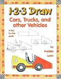 1 2 3 Draw Cars Trucks & Other Vehicles A Step By Step Guide