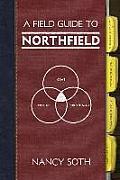 A Field Guide to Northfield