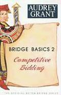 Bridge Basics 2 Competitive Bidding