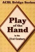 ACBL Bridge Series Volume 2 Play of the Hand in the 21st Century The Diamond Series
