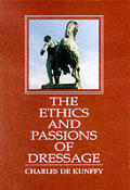 Ethics & Passions of Dressage
