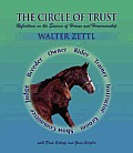 Circle of Trust: Reflections on the Essence of Horses and Horsemanship