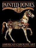 Painted Ponies American Carousel Art