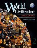 World Civilization : a Brief History (2ND 93 Edition)