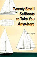 20 Small Sailboats to Take You Anywhere
