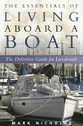 Essentials of Living Aboard a Boat The Definitive Guide for Liveaboards