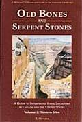 Old Bones & Serpent Stones A Guide to Interpreted Fossil Localities in Western Canada & United States