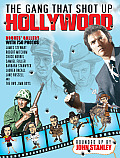 The Gang That Shot Up Hollywood: Chronicles of a Chronicle Writer (Vol. 1) Cover