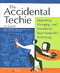 Accidental Techie Supporting Managing & Maximizing Your Nonprofits Technology