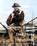 Retriever Training For The Duck Hunter