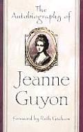 Autobiography Of Jeanne Guyon