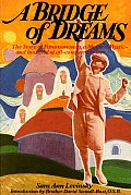 A Bridge of Dreams: The Story of Paramananda