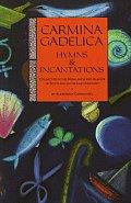 Carmina Gadelica Hymns & Incantations Co