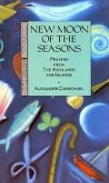 New Moon of the Seasons: Prayers from the Highlands & Islands