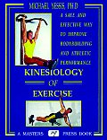 Kinesiology Of Exercise A Safe & Effec