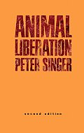 Animal Liberation ((2ND)90 Edition)