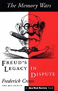 The Memory Wars: Freud's Legacy in Dispute!
