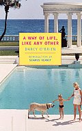 A Way of Life, Like Any Other (New York Review Books Classics) Cover