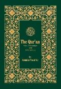 The Holy Qur'an: Text, Translation, and Commentary