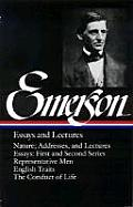 Emerson Essays & Lectures Nature Addresses & Lectures Essays First & Second Series Representative Men English Traits The Conduct of Life