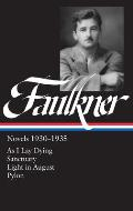 Library of America #025: William Faulkner: Novels 1930-1935: As I Lay Dying/Sanctuary/Light in August/Pylon Cover