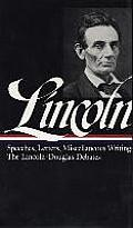 Library of America #0045: Lincoln: Speeches and Writings: Volume 1: 1832-1858