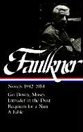 William Faulkner Novels 1942-54: Novels 1942-1954
