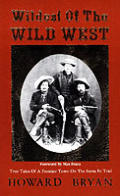 Wildest of the Wild West True Tales of a Frontier Town on the Santa Fe Trail