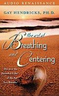 Art Of Breathing & Centering
