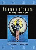 Greatness of Saturn: A Therapeutic Myth