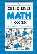 A Collection of Math Lessons: From Grades 3 Through 6