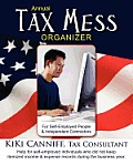 Annual Tax Mess Organizer for Self-Employed People & Independent Contractors