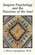 Jungian Psychology and the Passions of Soul